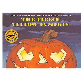 Margaret Wise Brownin hurja keltainen kurpitsa & Richard Egielskin kuvittama