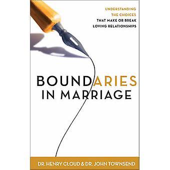 Boundaries in Marriage by Cloud & Henry
