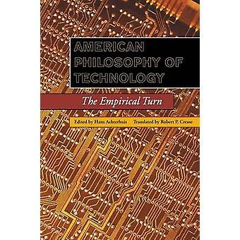 Amerikanische Philosophie der Technik der empirischen Wende durch Achterhuis & Hans