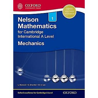 Nelson Mechanics 1 for Cambridge International A Level by Linda Bostock & Sue Chandler