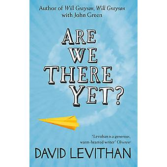Are We There Yet? by David Levithan - 9780007533046 Book