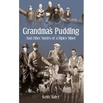 Großmutters Pudding- und andere Geschichten von Ripley Bergmann von Keith Stale