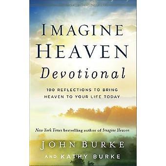 Immaginate cielo devozionali - 100 riflessioni per portare il cielo il tuo Li