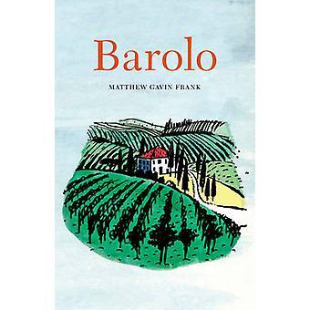 Barolo par Matthew Gavin Frank - livre 9780803226746