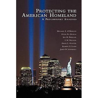 Schutz der amerikanischen Heimat - eine vorläufige Analyse von Michael E