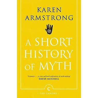 A Short History Of Myth A Short History Of Myth - 9781782118909 Bo