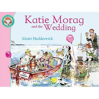 Katie Morag en de bruiloft door Mairi Hedderwick - 9781849410939 boek