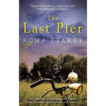 The Last Pier by Roma Tearne - 9781910709306 Book