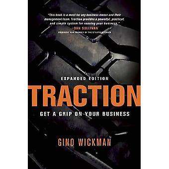 Traction - Get a Grip on Your Business by Gino Wickman - 9781936661848