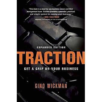 Traction - Get a Grip sur votre entreprise par Gino Wickman - 9781936661848