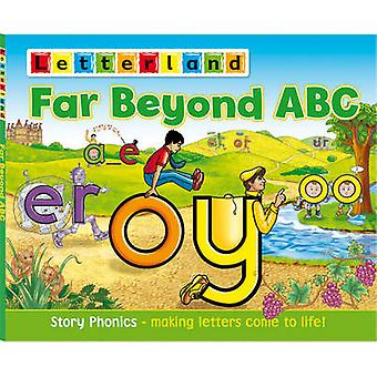 Far Beyond ABC - Story Phonics - Making Letters Come to Life! by Lisa
