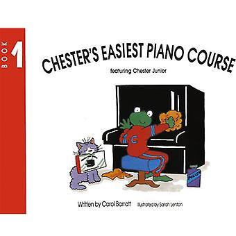 Chester's Easiest Piano Course 1
