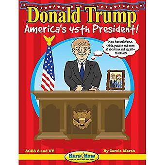 Donald Trump: 45 ° presidente americano (qui & ora)