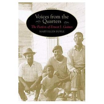 Stemmer fra kvartalene: fiksjon av Ernest J. Gaines