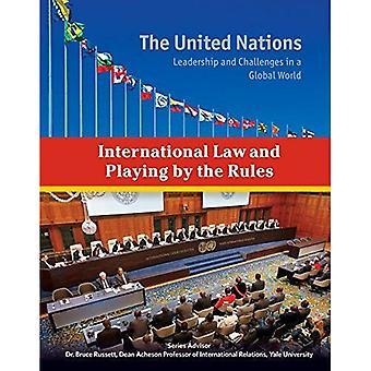 Diritto internazionale e le regole del gioco (delle Nazioni Unite: Leadership e sfide in un mondo globale)