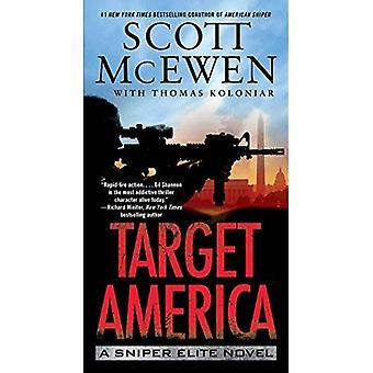 Cible l'Amérique: Un roman Sniper Elite