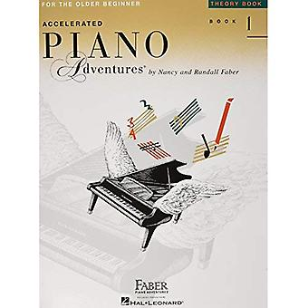 Accelerated Piano Adventures, Book 1, Theory Book: For the Older Beginner