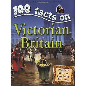 Victoriaanse Groot-Brittannië (100 feiten over...)