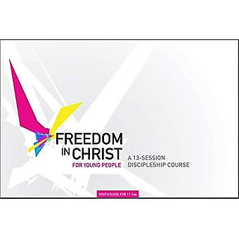 Freedom in Christ: Workbook, Singles Age 11-14 (Freedom in Christ Course)