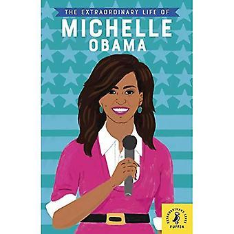 Das außerordentliche Leben von Michelle Obama (außergewöhnliche Leben)