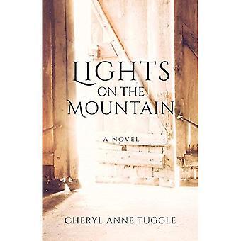 Lights on the Mountain: A Novel