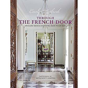 Genom franska dörren - romantisk inredning inspirerad av klassiska Frenc