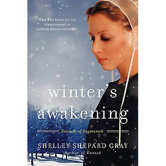 Winters Awakening by Gray & Shelley Shepard