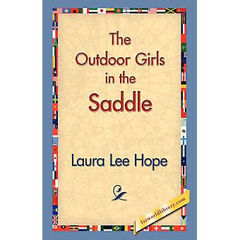 The Outdoor Girls in the Saddle by Hope & Laura Lee
