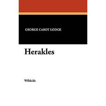 Herakles durch Lodge & George Cabot