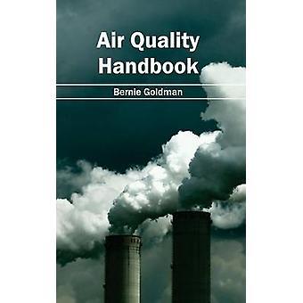 Luft-Qualitätsmanagement-Handbuch von Goldman & Bernie