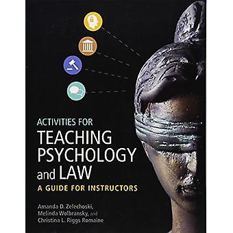 Activiteiten voor onderwijs, psychologie en recht - een gids voor instructeurs b