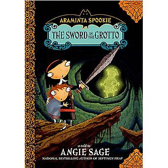 The Sword in the Grotto by Angie Sage - Jimmy Pickering - 97806061220