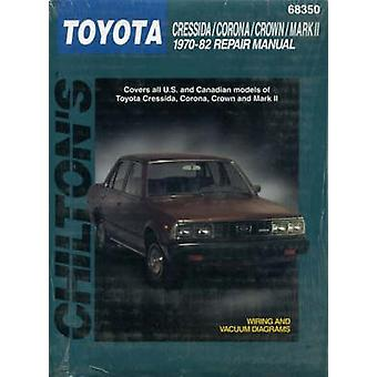 Toyota Corona and Crown (1970-82) by Chilton Automotive Books - The N