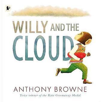 Willy and the Cloud by Anthony Browne - 9781406373837 Book