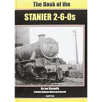 The Book of the Stanier 2-6-0s by Ian Sixsmith - 9781903266809 Book