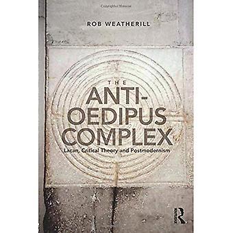 Die Anti-Ödipus-Komplex: Lacan, kritische Theorie und Postmoderne