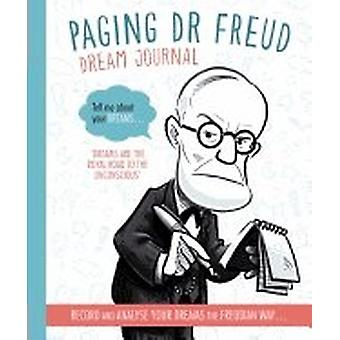 Paging Dr. Freud Dream Journal 9780711236837