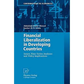 La libéralisation financière dans les pays en développement publie des analyses de séries chronologiques et des implications politiques par Ahmed et Abdullahi Dahir