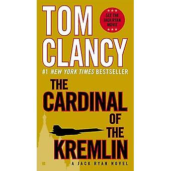 The Cardinal of the Kremlin by Tom Clancy - 9780425269398 Book