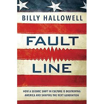 Fault Line - How a Seismic Shift in Culture Is Threatening Free Speech