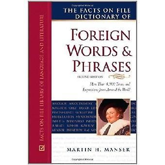 Fakta om fil ordbok av utländska ord och fraser (fakta på filbibliotek språk och litteratur)