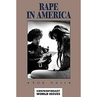 Rape in America by Hall & Rob