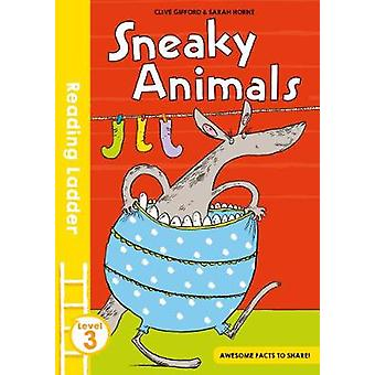 Sneaky Animals by Clive Gifford