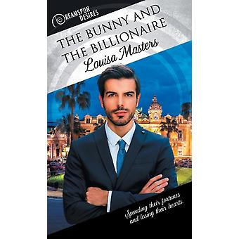 The Bunny and the Billionaire by Masters & Louisa