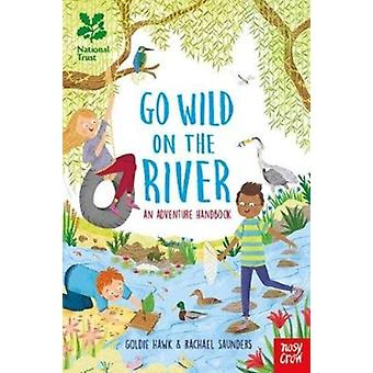 National Trust Go Wild on the River by Goldie Hawk