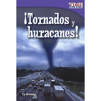 Tornados y Huracanes! (Tornados and Hurricanes!) by Cy Armour - 97806