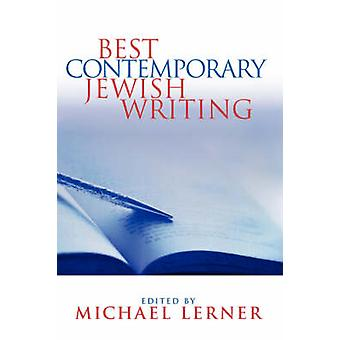 Best Contemporary Jewish Writing by Michael Lerner - 9780787959722 Bo