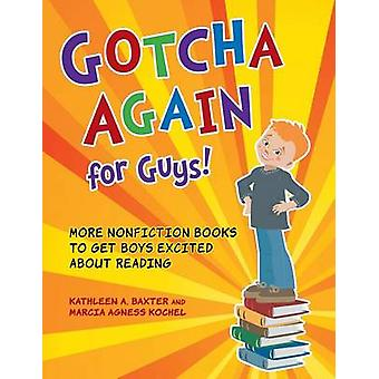 Gotcha Again for Guys! - More Nonfiction Books to Get Boys Excited Abo