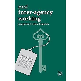 AZ of Interagency Working by Glasby & Jon