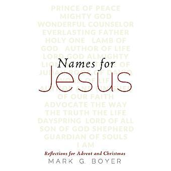 Nimet Jeesuksen Mark G Boyer
